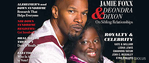 Jamie Foxx and DeOndra Dixon on Down Syndrome World Magazine