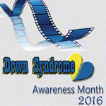 Down Syndrome Awareness Month 2016 - Down syndrome in the media
