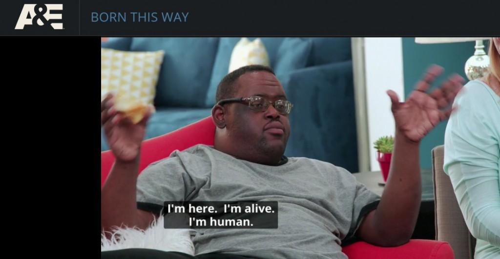 I'm here. I'm alive. I'm human.