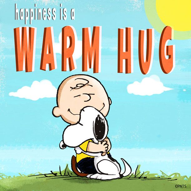 Happiness is a warm hug