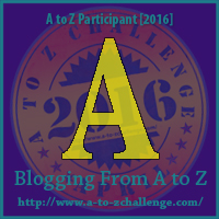 A - Blogging From A to Z