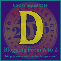 D Blogging from A to Z