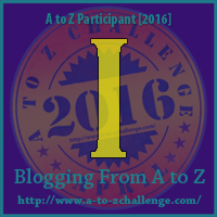 I on Blogging A to Z