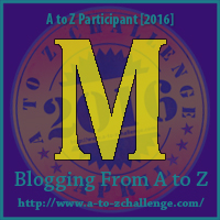 M on Blogging from A to Z