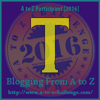 T is for Theater - A to Z Blogging Challenge