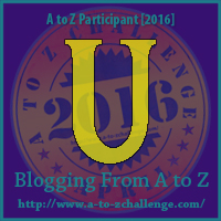 U is for Under – A to Z Blogging Challenge