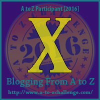X-Factor on the A to Z Blogging Challenge
