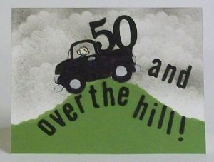 50 and over the hill!