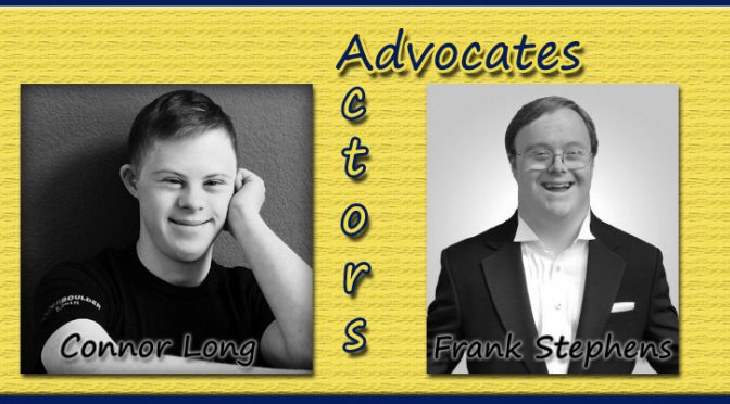 Not JUST an Actor – Connor Long and John Franklin Stephens