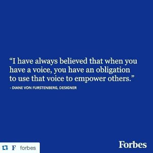 """""""I have always believed that when you have a voice, you have an obligation to use that voice to empower others."""""""