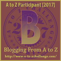 B in Blogging from A to Z on The Road We've Shared