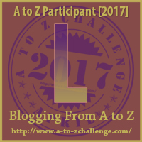 L on the A to Z Blogging Challenge from The Road We've Shared