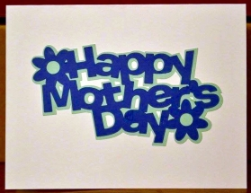 Happy Mother's Day - Hailey's Cards