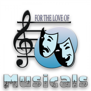 For The Love Of Musicals