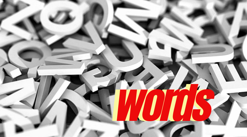 A to Z Blogging Challenge: Words