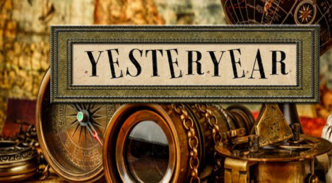 A to Z Blogging Challenge: Yesteryear