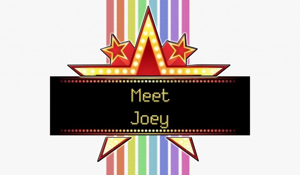 Meet Joey