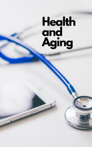 Health and Aging