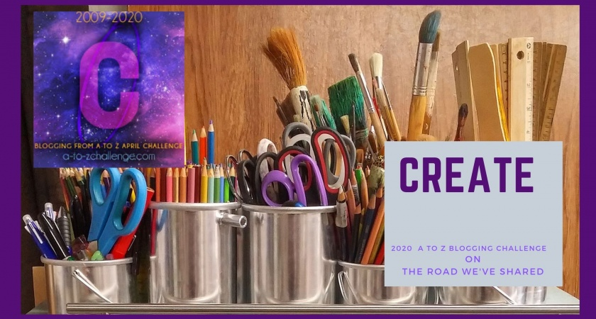 Create – A to Z Blogging Challenge