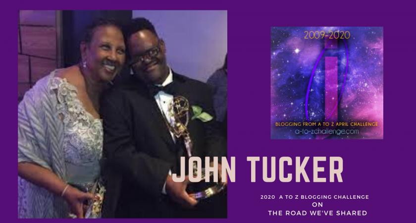 John Tucker – A to Z Blogging Challenge