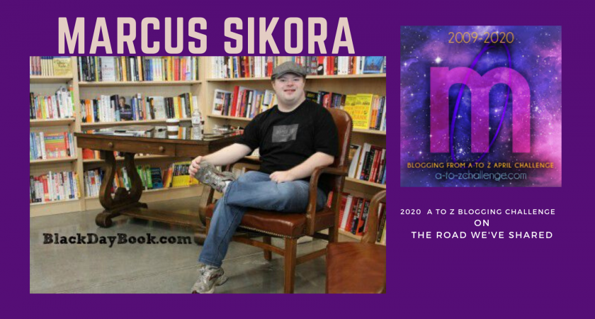 Marcus Sikora – A to Z Blogging Challenge