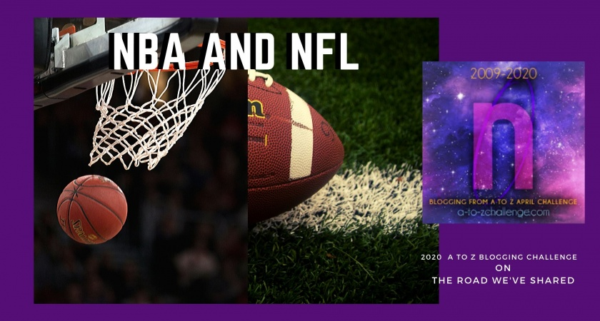 NBA and NFL – A to Z Blogging Challenge