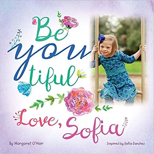 Be You Tiful Love Sofia