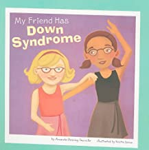 My Friend Has Down Syndrome Amanda Doering Tourville