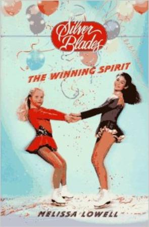 The Winning Spirit (Silver Blades)