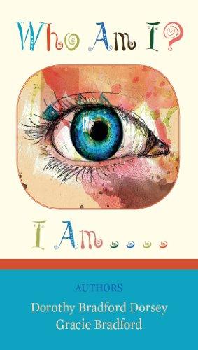 Who Am I? I Am...