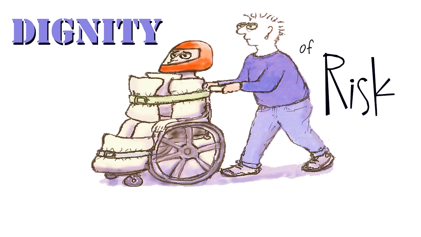 April A to Z Blogging Challenge: Dignity of Risk
