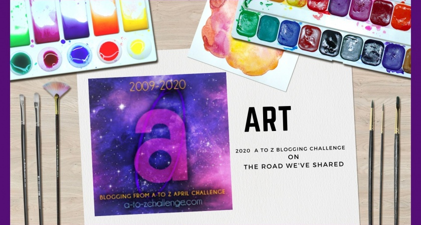 Art – A to Z Blogging Challenge