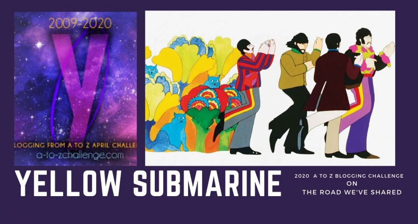 Yellow Submarine – A to Z Blogging Challenge
