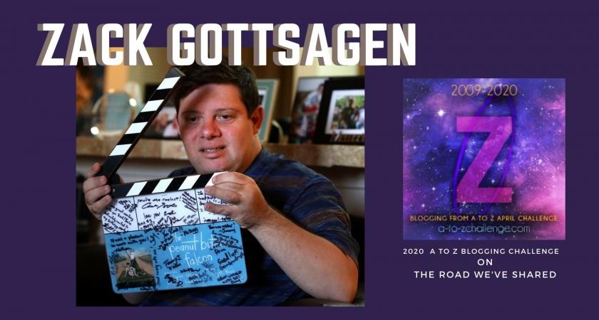 Zack Gottsagen – A to Z Blogging Challenge