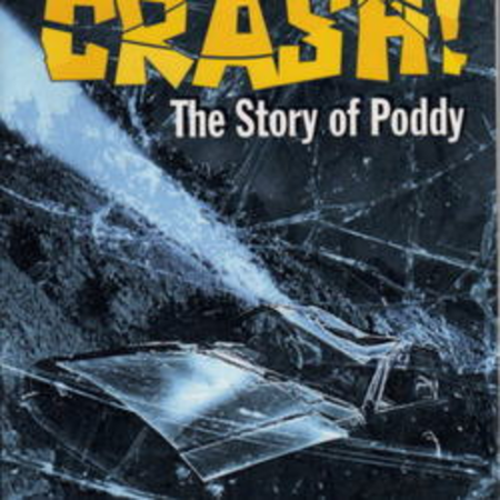 Crash the story of Poddy
