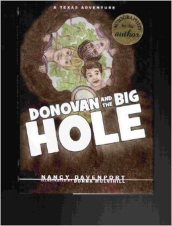 Donovan and the Big Hole A Texas Adventure