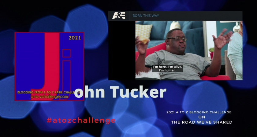 A to Z Blogging Challenge – Down Syndrome in the Media – John Tucker
