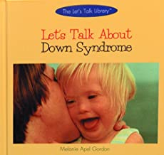 Let's Talk about Down Syndrome