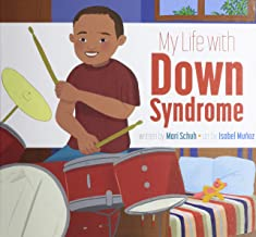 My life with Down syndrome Mari C Schuh