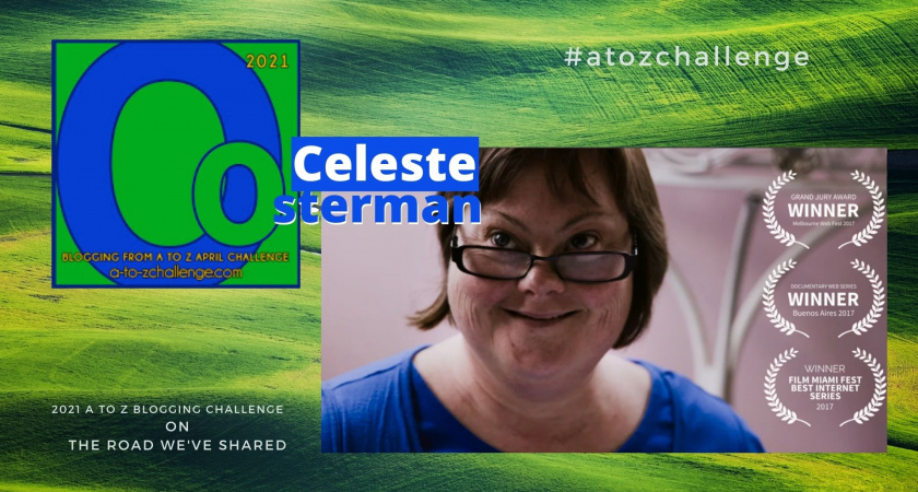 A to Z Blogging Challenge – Down Syndrome in the Media – Celeste Osterman