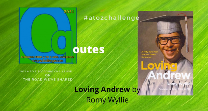 A to Z Blogging Challenge – Down Syndrome in the Media – Quotes