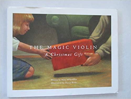 The Magic Violin a Christmas Gift