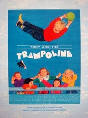 Tony and the trampoline