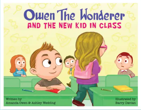 Owen the Wonderer : And the New Kid in Class
